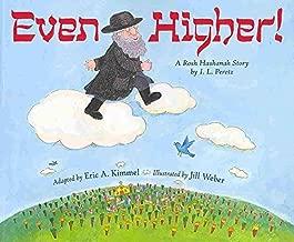 [(Even Higher!: A Rosh Hashanah Story )] [Author: Eric A Kimmel] [Jun-2010]