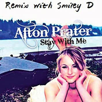 Stay With Me (Remix) [feat. Smiley D]