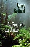 La prophétie des Andes - France Loisirs - 01/01/1996