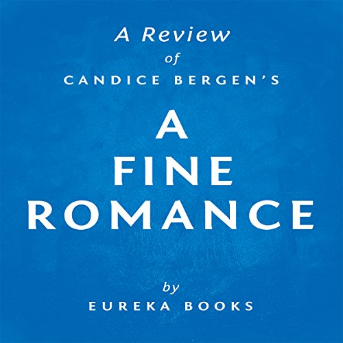 A Fine Romance by Candice Bergen: A Review cover art