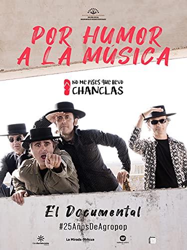 Por humor a la música: El documental