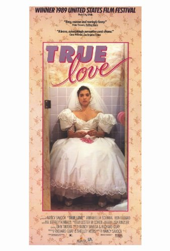 True Love Movie Poster (27 x 40 Inches - 69cm x 102cm) (1989) -(Annabella Sciorra)(Ron Eldard)(Aida Turturro)(Roger Rignack)(Michael J. Wolfe)(Star Jasper)