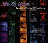 Two More Pieces of the Puzzle by Woody Shaw (1998-05-19)