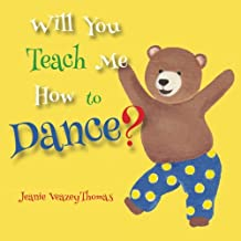 Will You Teach Me How To Dance?
