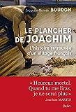 Le plancher de Joachim - L'histoire retrouvée d'un village français - BELIN - 24/10/2017