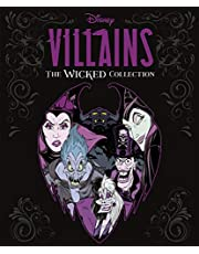 Disney Villains: The Wicked Collection: An illustrated anthology of the most notorious Disney villains and their sidekicks