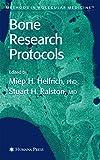Bone Research Protocols (Methods in Molecular Medicine)