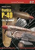 Curtiss P-40, F,K,L,M,N Models: 7037 (Top Drawings)...