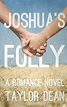 Joshua's Folly by [Taylor Dean]