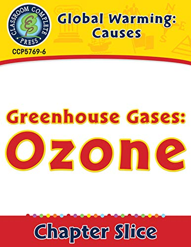 Global Warming: Causes: Greenhouse Gases: Ozone Gr. 5-8 (English Edition)