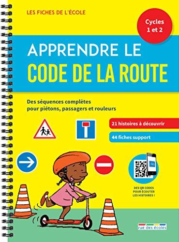 Apprendre le Code de la route cycles 1 et 2