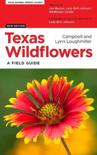 Texas Wildflowers: A Field Guide (Texas Natural History Guides)