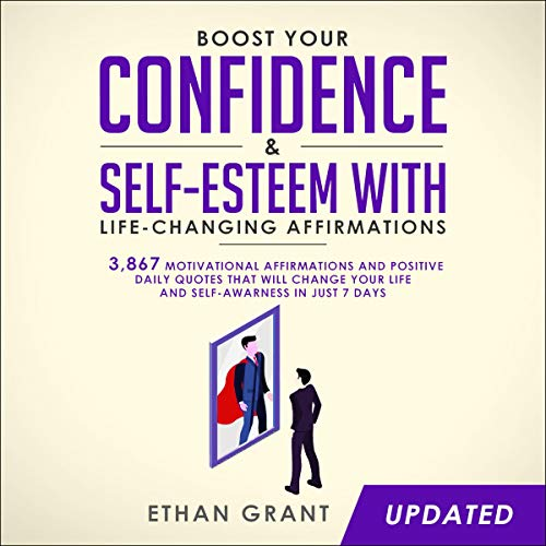 Boost Your Confidence & Self-Esteem with Life-Changing Affirmations cover art