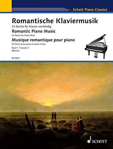 Romantische Klaviermusik: 23 Stücke für Klavier vierhändig. Band 1. Klavier 4-händig. (Schott Piano Classics)
