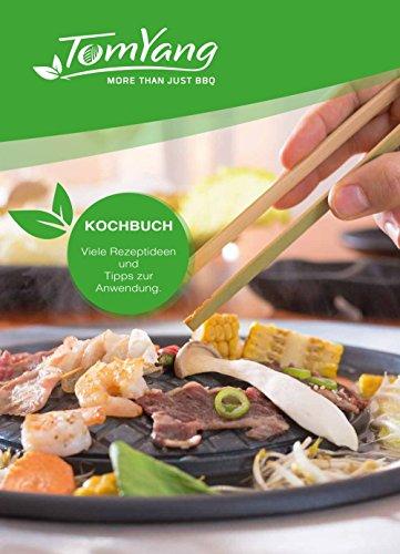 TomYang BBQ - Kochbuch für den Original Thai Grill & Hot Pot