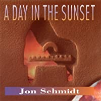 Day in the Sunset by Jon Schmidt (2001-09-01)