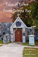 Tales of Terror From Tampa Bay
