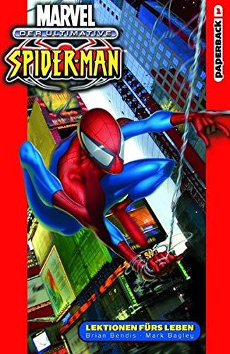 Der ultimative Spider-Man: Lektionen fürs Leben - Band 1