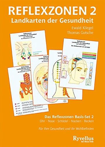 Kliegel, Ewald und Gutsche, Thomas:<br />Reflexzonen 2: Landkarten der Gesundheit