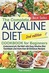 cheap Complete Alkaline Diet Cookbook for Beginners: Understand pH and Nourish with Mild Alkaline …