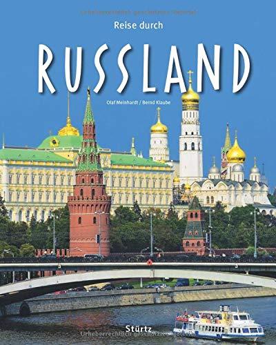 Reise durch Russland: Ein Bildband mit über 200 Bildern auf 140 Seiten - STÜRTZ Verlag