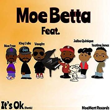 It's OK (feat. Vaughn, Teatime Jones, Moe Fyas, Jalisa Quinique & King L'elie)