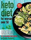 Keto Diet For Women Over 50: The Amazing and Ultimate 2 in 1 Healthy Diet Guide with a Tasty and Delicious 28 Days Meal Plan to Regain Confidence and Boost Metabolism by Intermittent Fasting