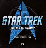 Star Trek - Science ou fiction ?