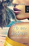 Fe en disfraz (Spanish Edition)