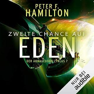 Zweite Chance auf Eden     Der Armageddon-Zyklus 7              Autor:                                                                                                                                 Peter F. Hamilton                               Sprecher:                                                                                                                                 Oliver Siebeck                      Spieldauer: 16 Std. und 59 Min.     442 Bewertungen     Gesamt 4,5