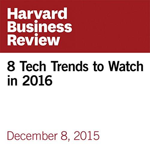 8 Tech Trends to Watch in 2016 copertina