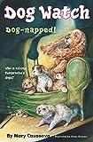 Dog-napped! (Dog Watch)