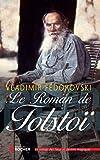 Le Roman de Tolstoï by Vladimir Fédorovski(2010-04-23) - Editions du Rocher - 01/01/2010