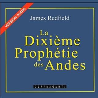 Couverture de La Dixième Prophétie des Andes