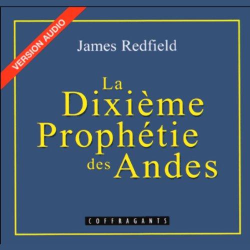 La Dixième Prophétie des Andes     La prophétie des Andes 2              By:                                                                                                                                 James Redfield                               Narrated by:                                                                                                                                 Jean-Marie Bioteau                      Length: 1 hr and 9 mins     Not rated yet     Overall 0.0