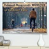 Fahrrad-Hauptstadt MÜNSTER im goldenen Grün (Premium, hochwertiger DIN A2 Wandkalender 2022, Kunstdruck in Hochglanz)
