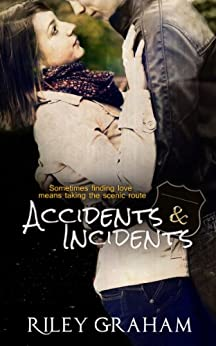 Accidents & Incidents by [Riley Graham]