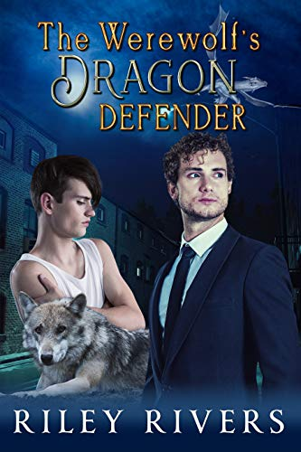 The Werewolf's Dragon Defender (Supernatural Suburbia Book 2) (English Edition)