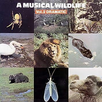 A Musical Wildlife, Vol. 2: Dramatic