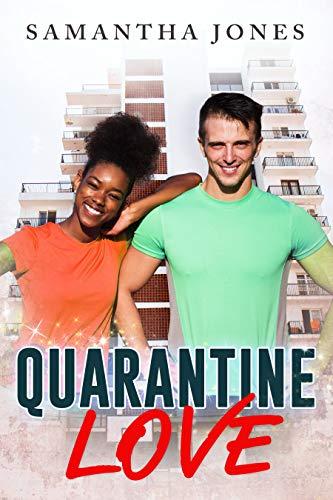 Quarantine Love (BWWM, Covid-19, Quarantine, Coronavirus, Lockdown Surprise Romance) (English Edition)