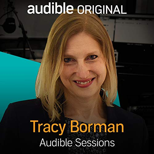 FREE: Audible Interview with Tracy Borman     Audible Sessions              By:                                                                                                                                 Tracy Borman,                                                                                        Audible                               Narrated by:                                                                                                                                 Tracy Borman,                                                                                        Audible                      Length: 8 mins     14 ratings     Overall 4.1