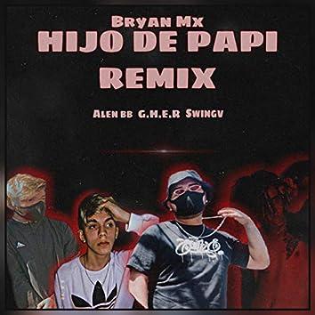 Hijo de Papi (Remix)