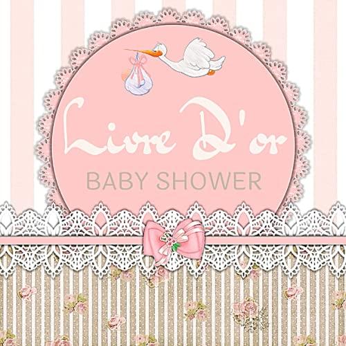 Livre D'or Baby Shower: pour fille - Idée Cadeau future maman pour une fête de grossesse, naissance, maternité