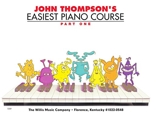 John Thompson's Easiest Piano Course - Part 1 - Book Only: Part 1 - Book only (English Edition)