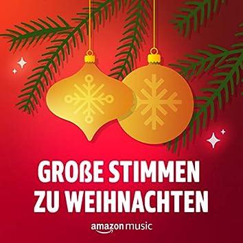 Große Stimmen zu Weihnachten