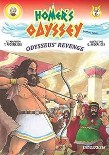 Homer's Odyssey - Graphic Novel: Odysseus' Revenge - Colored Edition