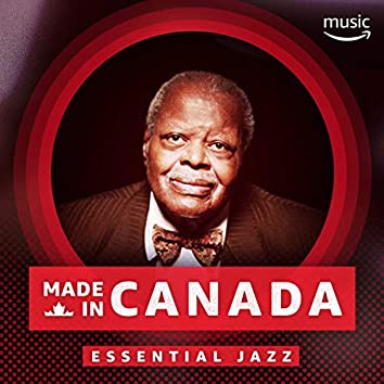 Made in Canada: Essential Jazz
