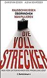 Christian Esser, Alena Schröder: Die Vollstrecker