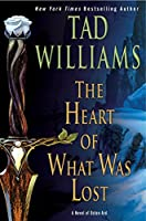 The Heart of What Was Lost (Osten Ard)