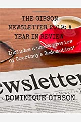 The Gibson Newsletter 2019: A Year in Review Paperback